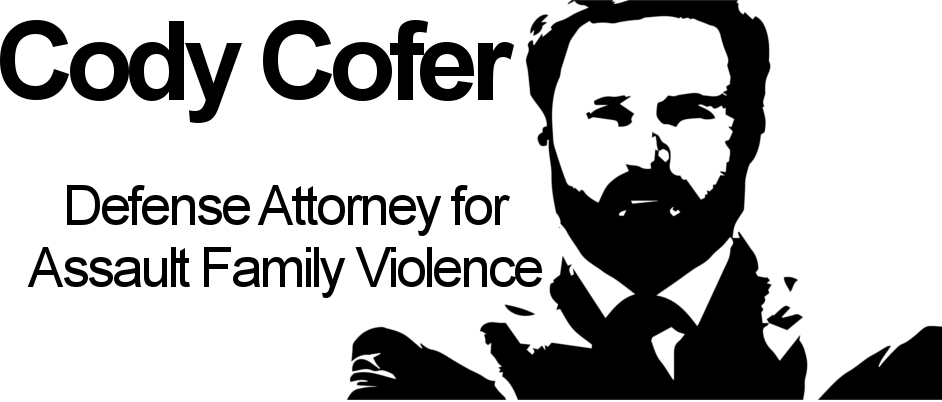 Cody Cofer Criminal Lawyer Assault