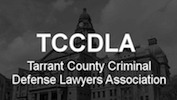 TCCDLA Tarrant Criminal Defense Attorney