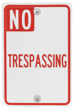 Sign for criminal trespass